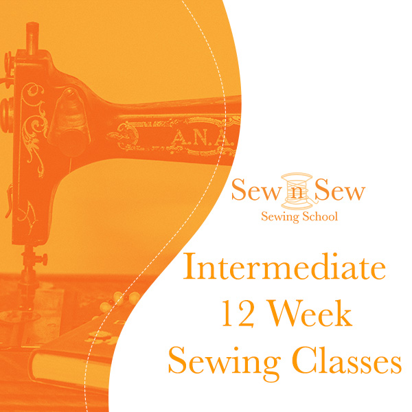 12-Week Intermediate Face-to-Face Sewing Classes