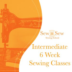 6-Week Intermediate Face-to-Face Sewing Classes