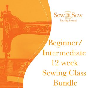 Beginner/Intermediate 12 week Sewing Class Bundle
