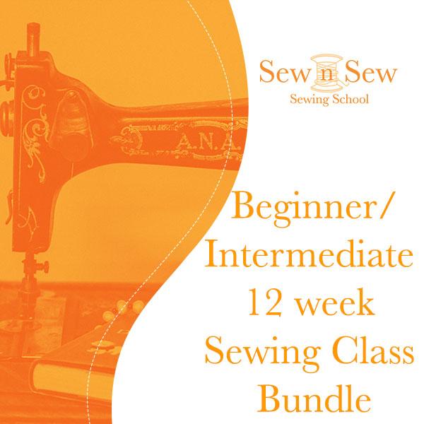 Beginner/Intermediate 12 week Sewing Class Bundle